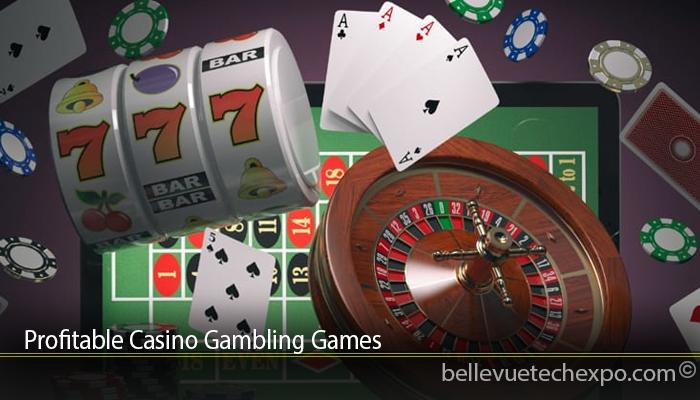 Profitable Casino Gambling Games